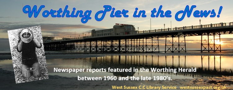 Worthing Pier in the News